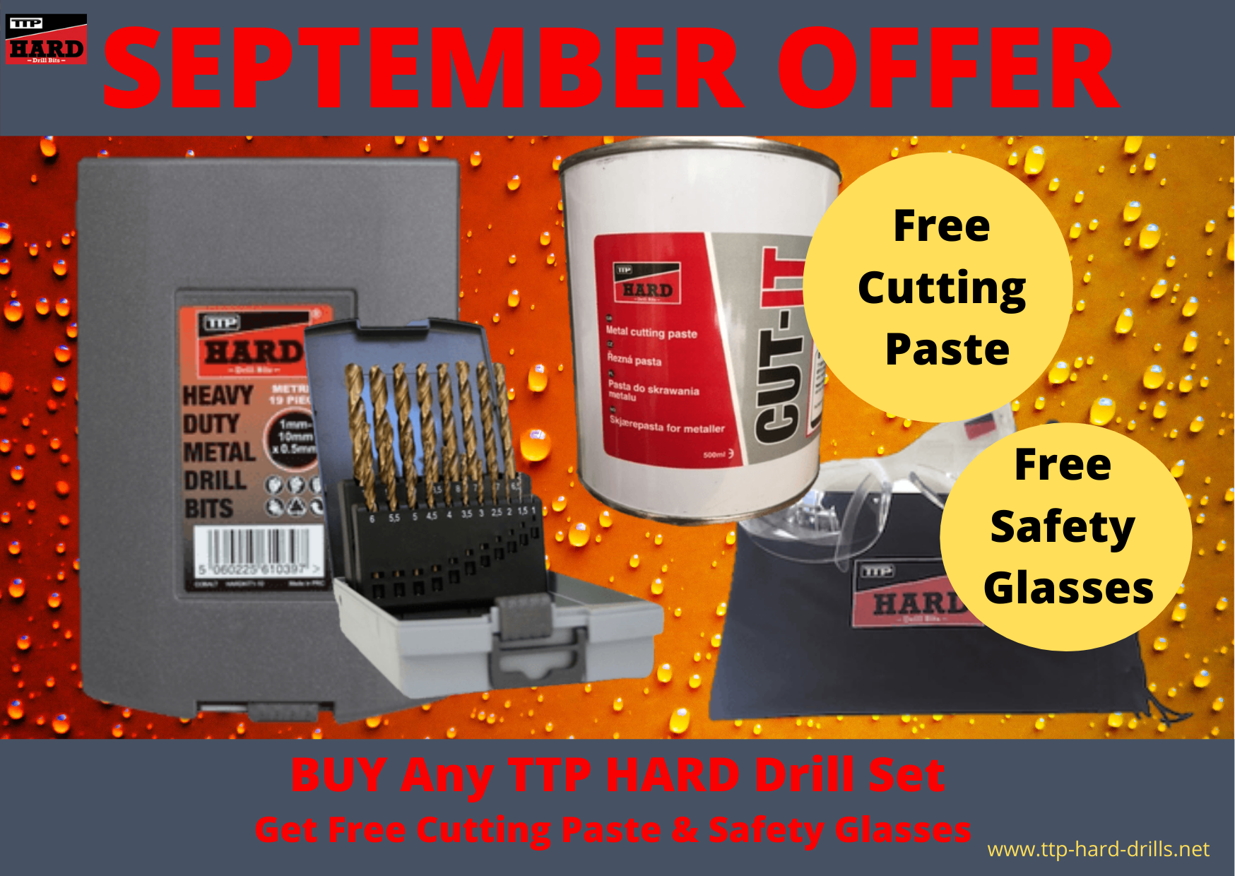 Special offer for September Buy any drill kit and receive a free tub of cutting paste and free safety glasses